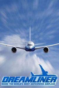 Dreamliner: Inside the World's Most Anticipated Airplane