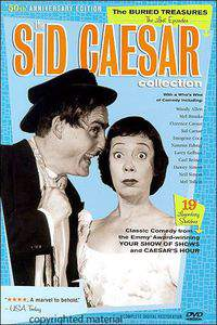 Sid Caesar Collection: Buried Treasures - The Impact of Sid Caesar