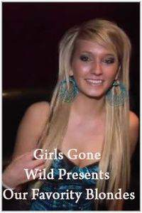 Girls Gone Wild Presents Our Favority Blondes