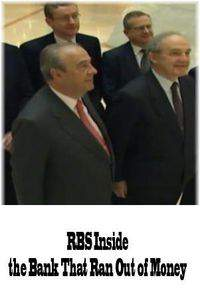 RBS Inside the Bank That Ran Out of Money