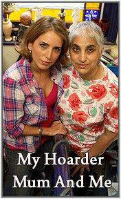 My Hoarder Mum And Me