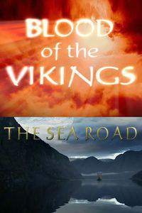 Blood Of The Vikings The Sea Road