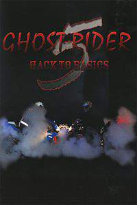 Ghostrider 5 - back to basics