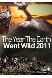 The Year the Earth Went Wild
