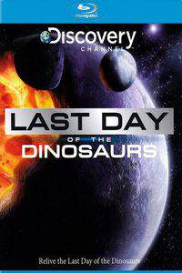 Last Day of the Dinosaurs