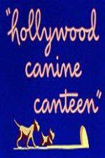 Hollywood Canine Canteen