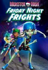 Monster High: Friday Night Frights