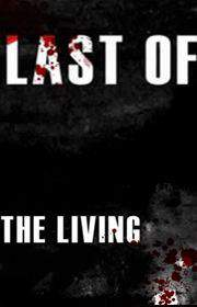 Last of the Living