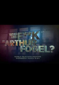 Who the fuck is Arthur Fogel