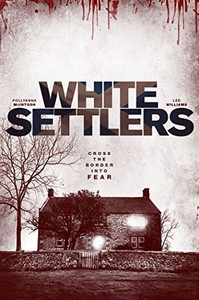 The Blood Lands (White Settlers)