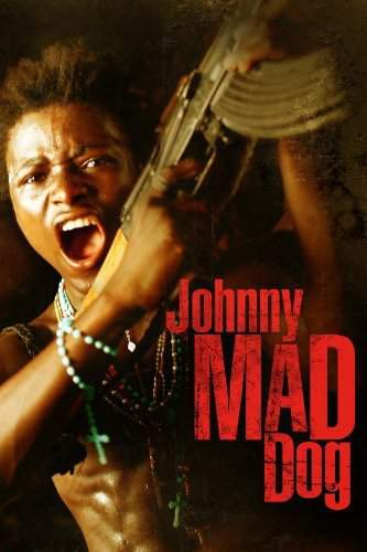 Pre Teen Virgins: Watch Johnny Mad Dog 2008 Full Movie Online Or Download Fast