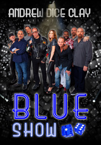Andrew Dice Clay Presents the Blue Show