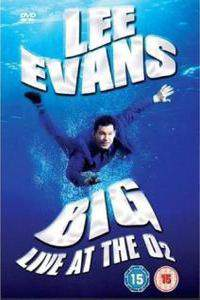 Lee Evans: Big Live at the O2