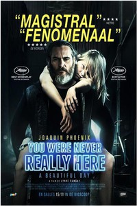You Were Never Really Here (A Beautiful Day)