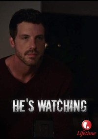 He's Watching (Old Flames)