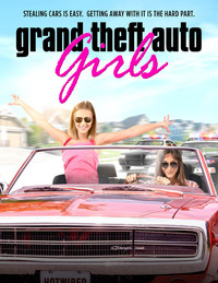 Grand Theft Auto Girls (Hotwired in Suburbia)