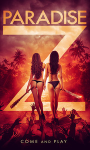 Paradise Z (Two of Us: Dead Earth)