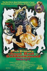Class of Nuke 'Em High Part III: The Good, the Bad and the Subhumanoid