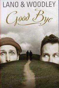 Lano & Woodley: Goodbye