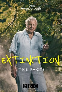 Extinction: The Facts (with David Attenborough)