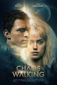 Chaos Walking (The Knife of Never Letting Go)