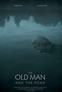 The Old Man and the Pond (A Father's Legacy)