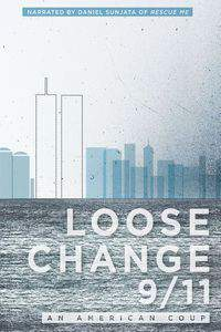Loose Change 9/11: An American Coup