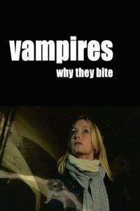 Vampires: Why They Bite