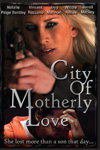 City of Motherly Love