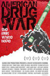 American Drug War: The Last White Hope