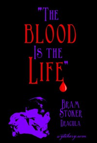 The Blood Is the Life: The Making of Bram Stokers Dracula