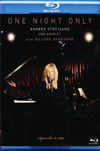 One Night Only: Barbra Streisand and Quartet at the Village Vanguard - September 26,2009