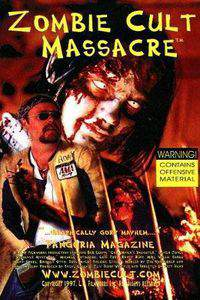 Zombie Cult Massacre