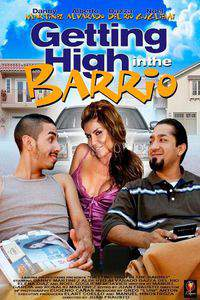 Getting High in the Barrio