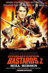 Inglorious Bastards 2: Hell's Heroes (Eroi dell'inferno)