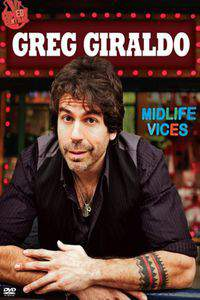 Greg Giraldo: Midlife Vices