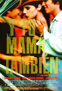 Y Tu Mama Tambien (And Your Mother Too)