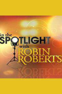 In the Spotlight with Robin Roberts: Bright Lights. Big Stars. All Access Nashville