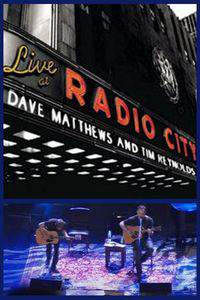 Dave Matthews & Tim Reynolds: Live at Radio City