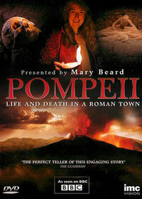 Pompeii: Life & Death in a Roman Town